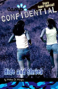 Hide and Shriek #14: Super Special, Melissa J. Morgan
