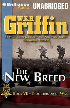 The New Breed: Book Seven of the Brotherhood of War Series, W.E.B. Griffin
