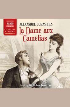 La Dame aux Came�lias, Alexandre Dumas (p�re)