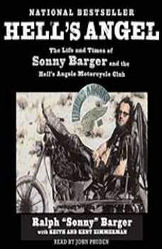 Hell's Angel: The Life and Times of Sonny Barger and the Hell's Angels Motorcycle Club, Sonny Barger
