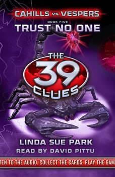 The 39 Clues: Cahills vs. Vespers Book 5: Trust No One, Linda Sue Park