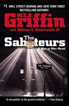 The Saboteurs, W.E.B. Griffin