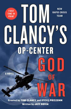 Tom Clancy's Op-Center: God of War: A Novel, Jeff Rovin