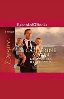 Billionaire's Jet-set Babies, Catherine Mann