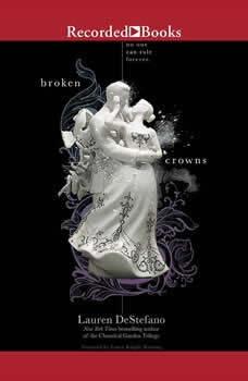 Broken Crowns, Lauren DeStefano