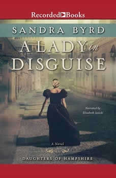 A Lady in Disguise, Sandra Byrd