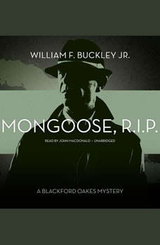 Mongoose, R.I.P.: A Blackford Oakes Mystery, William F. Buckley Jr.