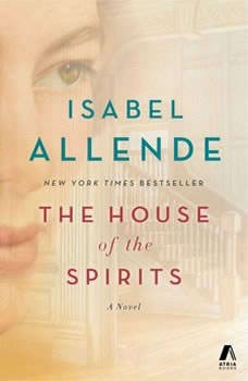The House of the Spirits, Isabel Allende
