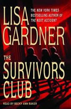 The Survivors Club: A Thriller, Lisa Gardner