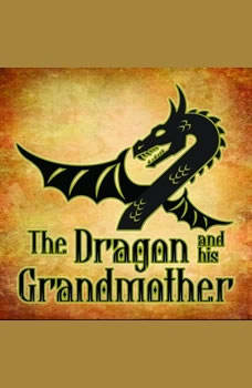 The Dragon And His Grand Mother, Andrew Lang