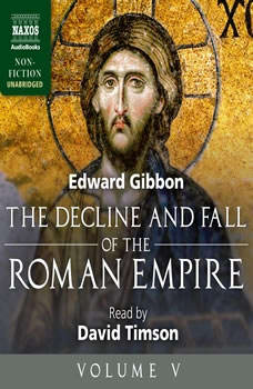 The Decline and Fall of the Roman Empire, Volume V, Edward Gibbon