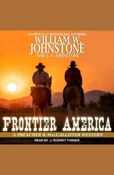 Frontier America, J. A. Johnstone