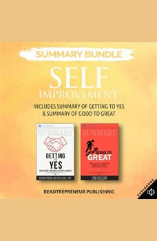 Summary Bundle: Self Improvement   Readtrepreneur Publishing: Includes Summary of Getting to Yes & Summary of Good to Great, Readtrepreneur Publishing