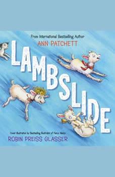 Lambslide, Ann Patchett