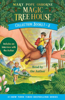 Magic Tree House Collection: Books 1-8, Mary Pope Osborne