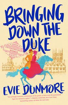 Bringing Down the Duke, Evie Dunmore