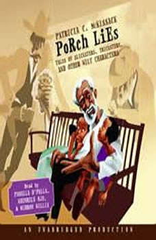Porch Lies: Tales of Slicksters, Tricksters, and other Wily Characters, Patricia McKissack