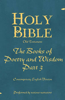 Part 3, Holy Bible Books of Poetry and Wisdom-Volume 13, Various