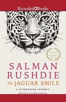 The Jaguar Smile: A Nicaraguan Journey A Nicaraguan Journey, Salman Rushdie