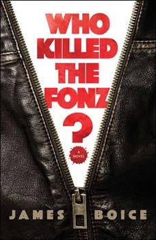Who Killed the Fonz?, James Boice