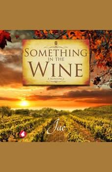 Something in the Wine, Jae