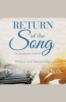 Return of the Song, Phyllis Clark Nichols