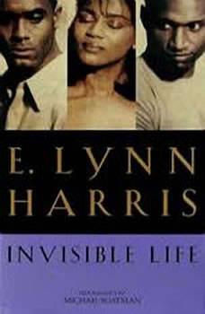 Invisible Life, E. Lynn Harris