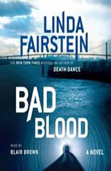 Bad Blood, Linda Fairstein