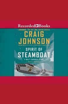 The Spirit of Steamboat, Craig Johnson