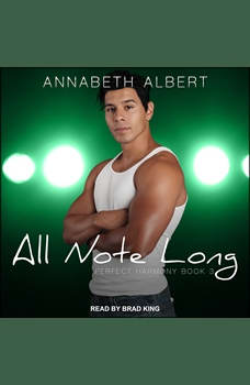 All Note Long, Annabeth Albert