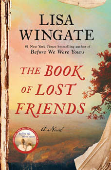 The Book of Lost Friends: A Novel, Lisa Wingate