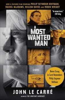A Most Wanted Man, John le Carre
