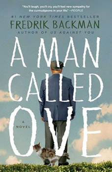 A Man Called Ove: A Novel, Fredrik Backman