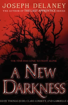 A New Darkness, Joseph Delaney