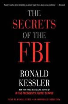 The Secrets of the FBI, Ronald Kessler