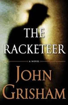 The Racketeer, John Grisham