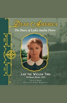 Dear America: Like the Willow Tree, Lois Lowry