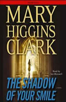 The Shadow of Your Smile, Mary Higgins Clark