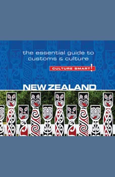 New Zealand - Culture Smart!: The Essential Guide to Customs & Culture, Sue Butler