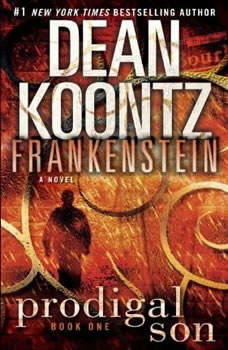 Frankenstein: Prodigal Son, Dean Koontz