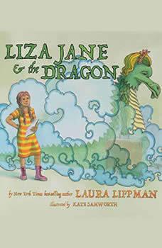 Liza Jane & the Dragon, Laura Lippman