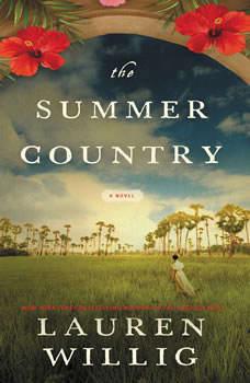 The Summer Country: A Novel, Lauren Willig
