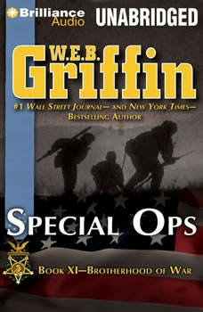 Special Ops: Book Nine of the Brotherhood of War Series, W.E.B. Griffin