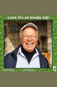 Love, Its an Inside Job, Miles OBrien Riley PhD