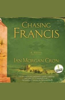 Chasing Francis: A Pilgrim's Tale, Ian Morgan Cron