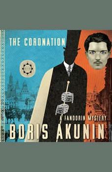 The Coronation: A Fandorin Mystery A Fandorin Mystery, Boris Akunin