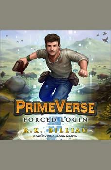 PrimeVerse: Forced Login, R.K. Billiau