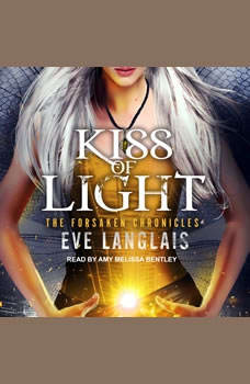 Kiss of Light, Eve Langlais