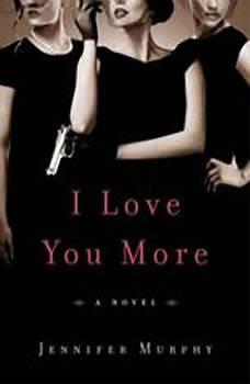 I Love You More, Jennifer Murphy