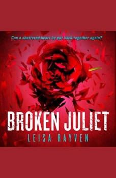 Broken Juliet, Leisa Rayven